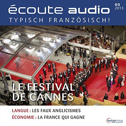 Écoute audio - Le Festival de Cannes. 5/2013 cover art