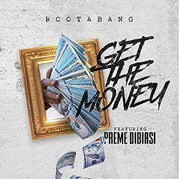 Get the Money (feat. Preme Dibiasi)