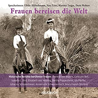 Frauen bereisen die Welt     Historische Berichte berühmter Frauen              De :                                                                                                                                 div.                               Lu par :                                                                                                                                 Vera Teltz,                                                                                        Ulrike Hübschmann,                                                                                        Martina Treger,                   and others                 Durée : 7 h et 17 min     Pas de notations     Global 0,0