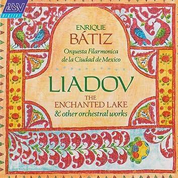 Liadov: The Enchanted Lake; 8 Russian Folk Songs; Kikimora