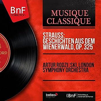 Strauss: Geschichten aus dem Wienerwald, Op. 325 (Mono Version)