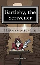 Bartleby, the Scrivener Illustrated (English Edition)