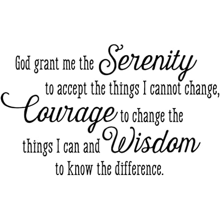 God Grant me The Serenity to Accept The Things I Cannot Change Courage to Change The Things Vinyl Wall Decal Bible Scripture Inspirational Quotes Prayer Wall Art Letters Religious Home Décor