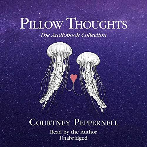 Pillow Thoughts: The Audiobook Collection audiobook cover art