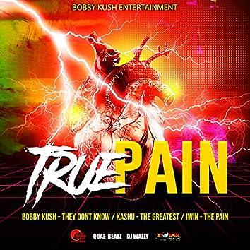 True Pain Riddim