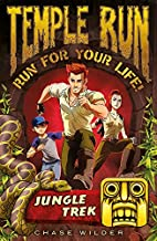 Temple Run: Jungle Trek (Temple Run: Run For Your Life! Book 1)