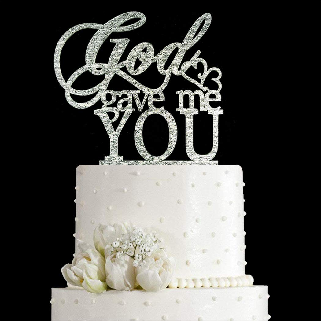 God Gave Me You Wedding Cake 2021 Engagement for Max 64% OFF Topper Marri