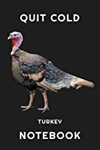 Quit Cold Turkey Notebook: Lined Notebook