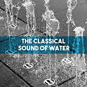 The Classical Sound of Water