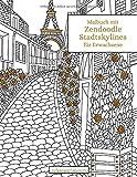 Malbuch mit Zendoodle-Stadtskylines für Erwachsene