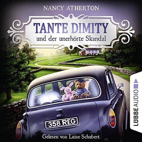 Couverture de Tante Dimity und der unerhörte Skandal
