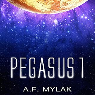 Pegasus 1                   By:                                                                                                                                 A. F. Mylak                               Narrated by:                                                                                                                                 Steve Barnes                      Length: 8 hrs and 26 mins     4 ratings     Overall 3.0