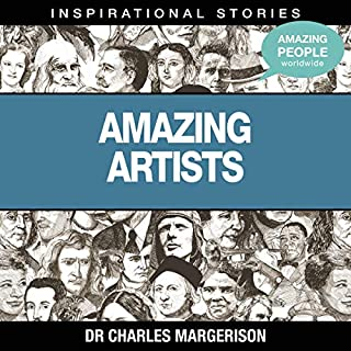 Amazing Artists                   Written by:                                                                                                                                 Dr. Charles Margerison                               Narrated by:                                                                                                                                 full cast                      Length: 41 mins     Not rated yet     Overall 0.0