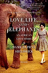 Image: Love, Life, and Elephants: An African Love Story | Kindle Edition | by Daphne Jenkins Sheldrick (Author). Publisher: Farrar, Straus and Giroux; 1st Edition (May 8, 2012)