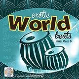 Final Cuts 8 - Exotic World Beats