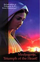 Medjugorje, Triumph of the Heart: Revised Edition of Medjugorje, the 90s