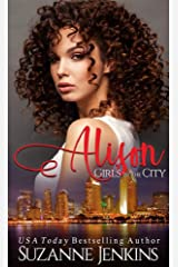 Girls in the City: Alison Kindle Edition