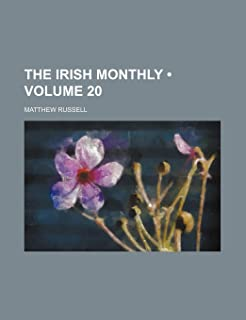 The Irish Monthly (Volume 20)