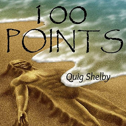100 Points Audiobook By Quig Shelby cover art