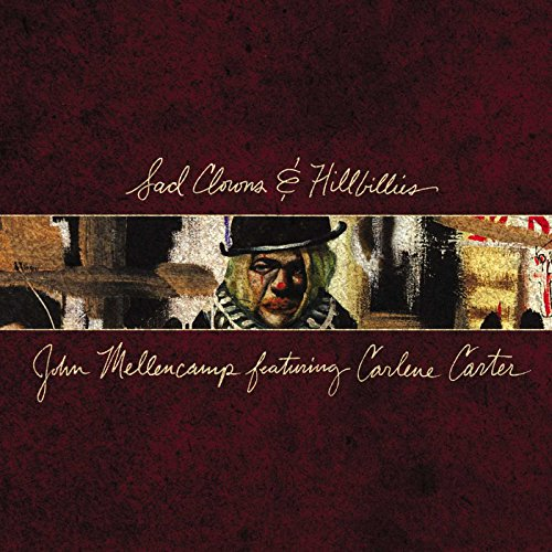 Sad Clowns & Hillbillies