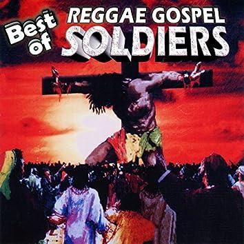 BEST OF REGGAE GOSPEL SOLDIERS
