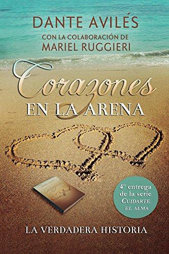 Corazones en la arena (Cuidarte el alma nº 4) eBook: Avilés, Dante ...