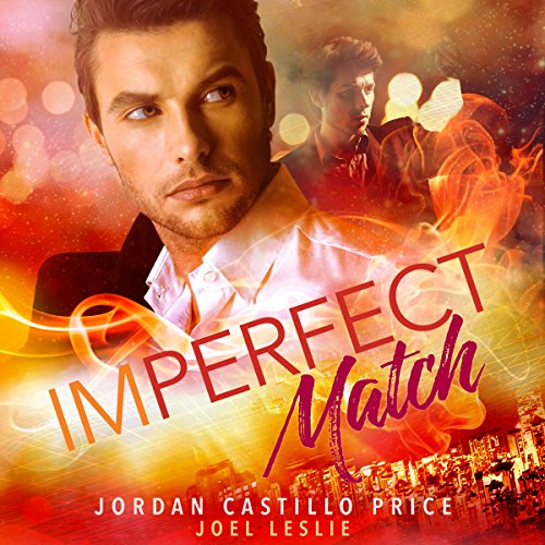 Imperfect Match                   By:                                                                                                                                 Jordan Castillo Price                               Narrated by:                                                                                                                                 Joel Leslie                      Length: 4 hrs and 39 mins     6 ratings     Overall 4.3