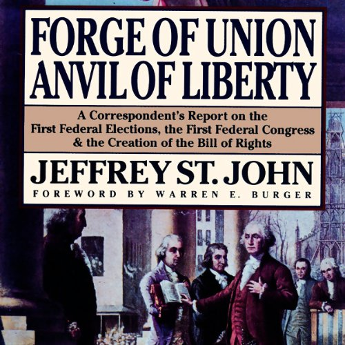 Forge of Union, Anvil of Liberty  Audiolibri
