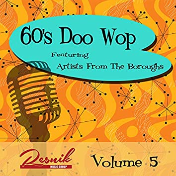 Artists from the Boroughs (60's Doo Wop Vol. 5)