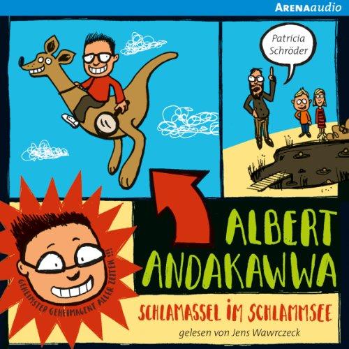 Schlamassel im Schlammsee (Albert Andakawwa 1) Titelbild