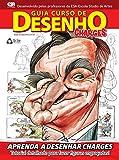 Guia Curso Básico de Desenho 01 – Charges  (Portuguese Edition)