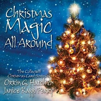 Christmas Magic All Around