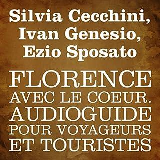 Couverture de Florence avec le cœur [Florence in My Heart]