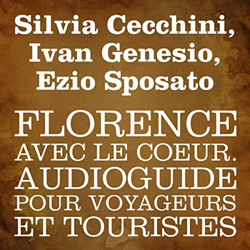 Florence avec le cœur [Florence in My Heart] audiobook cover art