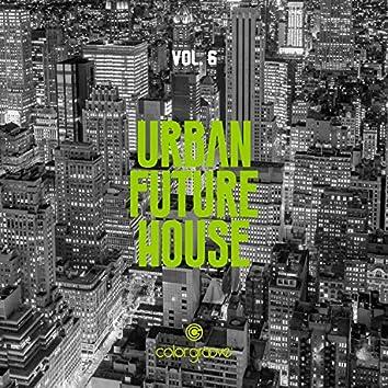 Urban Future House, Vol. 6