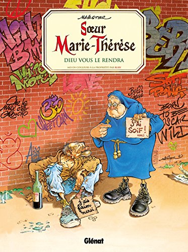 Soeur Marie-Thérèse - Tome 03: Dieu vous le rendra