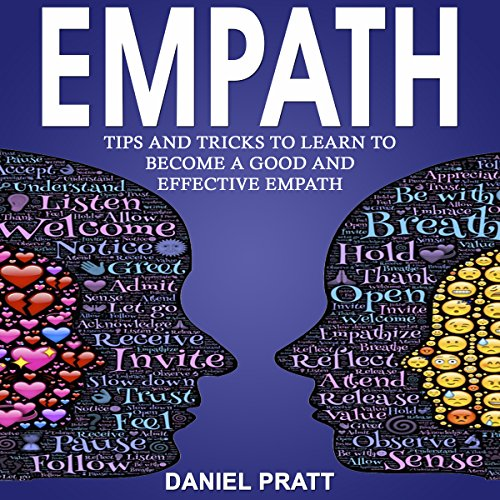 Empath: Tips and Tricks to Learn to Become a Good and Effective Empath audiobook cover art