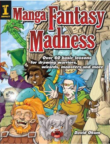 Manga Fantasy Madness: Over 50 Basic Lessons for Drawing Warriors, Wizards, Monsters and more (English Edition)