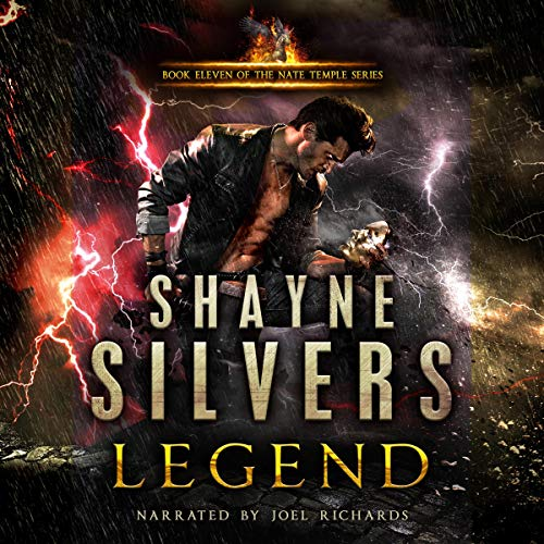 Legend: A Nate Temple Supernatural Thriller      The Temple Chronicles, Book 11               By:                                                                                                                                 Shayne Silvers                               Narrated by:                                                                                                                                 Joel Richards                      Length: 7 hrs and 41 mins     18 ratings     Overall 4.8