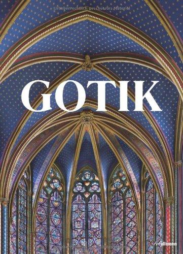 Gotik: Bildkultur des Mittelalters 1140 - 1500
