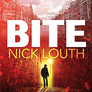 Bite     The most gripping thriller you will ever read              By:                                                                                                                                 Nick Louth                               Narrated by:                                                                                                                                 John Chancer,                                                                                        Lucy Price-Lewis                      Length: 11 hrs and 57 mins     13 ratings     Overall 4.5
