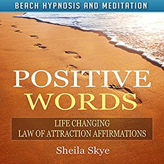 Positive Words: Life Changing Law of Attraction Affirmations via Beach Hypnosis and Meditation audiobook cover art