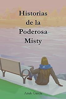 Historias de la Poderosa Misty