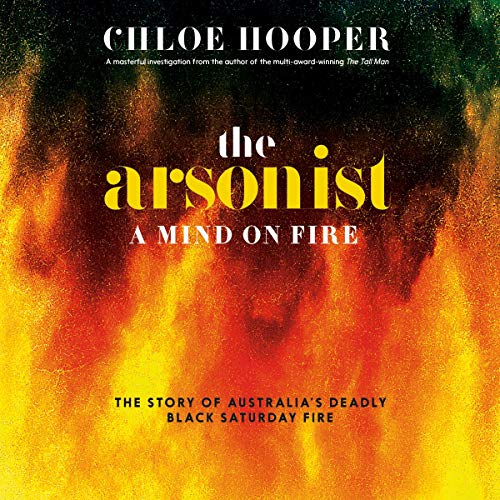 The Arsonist Audiobook By Chloe Hooper cover art