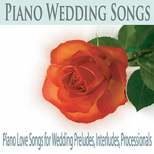 Wedding Prelude Songs.Our Love Solo Piano Wedding Prelude By Robbins Island