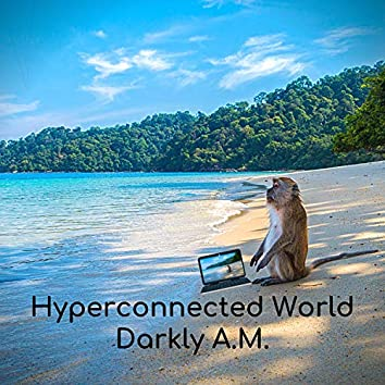 Hyperconnected World