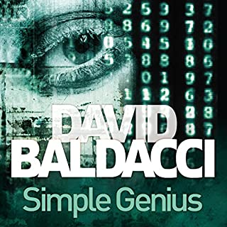 Simple Genius     King and Maxwell, Book 3              By:                                                                                                                                 David Baldacci                               Narrated by:                                                                                                                                 Scott Brick                      Length: 13 hrs and 2 mins     220 ratings     Overall 4.6