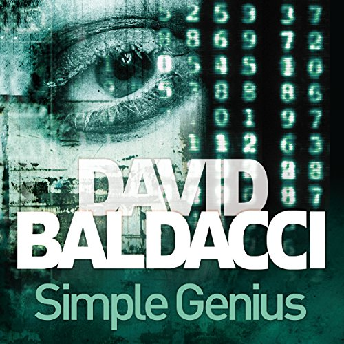 Simple Genius     King and Maxwell, Book 3              By:                                                                                                                                 David Baldacci                               Narrated by:                                                                                                                                 Scott Brick                      Length: 13 hrs and 2 mins     211 ratings     Overall 4.6