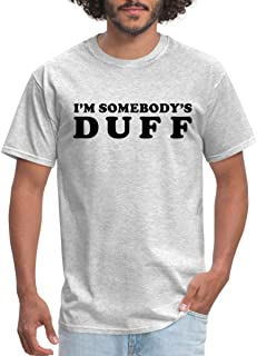 Friendship I'm Somebody's Duff Men's T-Shirt