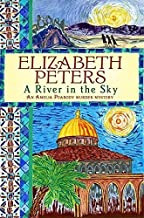 A River in the Sky (Amelia Peabody) by Peters, Elizabeth (2011) Paperback